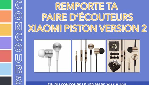 Concours : Gagne ta paire d'écouteurs Xiaomi Piston V2 !