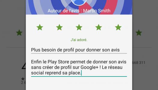 Les avis Play Store désormais sans Google+